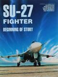 SU-27 Fighter: Begiig of Story: Part 1